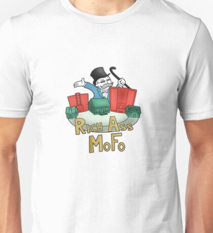 Rich Ass Mofo Shirt Unisex T-Shirt