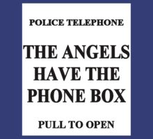 The Angels have the Phone Box by kerchow