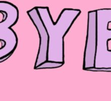 Bye Sticker