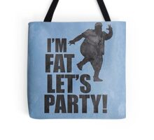#i'm fat let's party! Tote Bag
