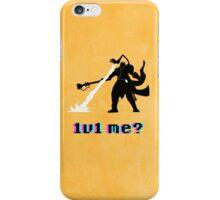 #1v1 me? iPhone Case/Skin