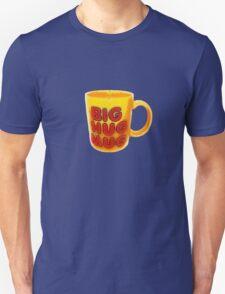 Big Hug Mug Unisex T-Shirt