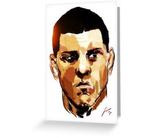 Nick Diaz Greeting Card