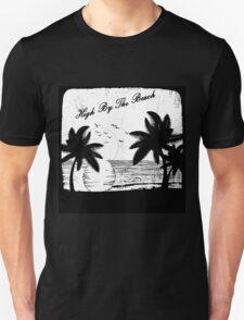 High By The Beach (Black & White) T-Shirt
