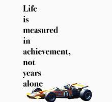 Bruce McLaren Quote Unisex T-Shirt