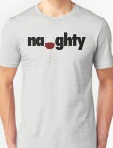 Naughty - Red Wine Unisex T-Shirt