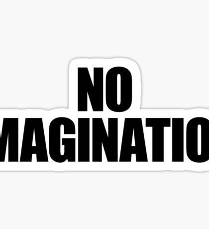 They Live - No Immagination Sticker