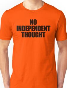 They Live - No Independent Thought T-Shirt