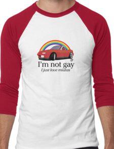 I'm not gay I just love my Miata! Men's Baseball ¾ T-Shirt