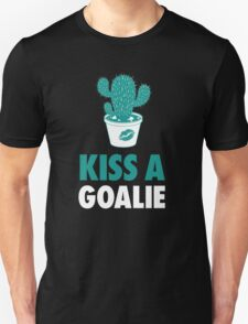 Kiss A Goalie T-Shirt