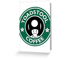 Toadstool Coffee - Traditional  Greeting Card