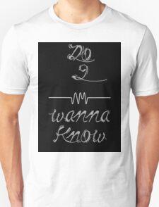 Do I Wanna Know (Black&White) T-Shirt
