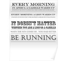 you better be running Poster