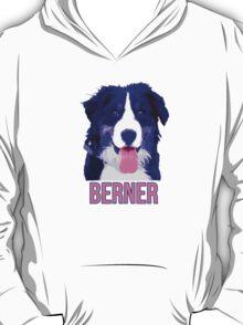 Team #Berner. T-Shirt