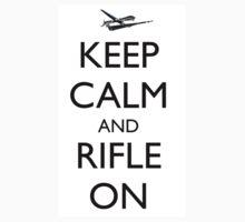 Keep Calm and Rifle On Pred by Ryan Deis