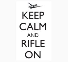 Keep Calm and Rifle On Pred by Ryan Deis