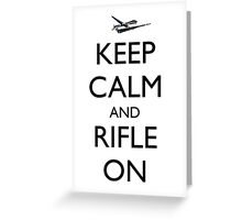 Keep Calm and Rifle On Pred Greeting Card