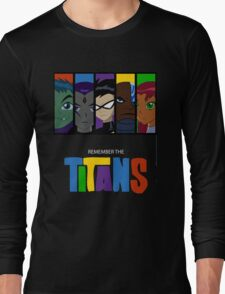 Remember The Titans Long Sleeve T-Shirt