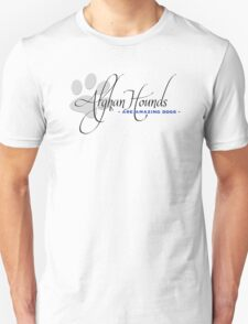 Afghan Hounds - Are Amazing Dogs T-Shirt