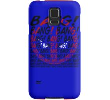 BANG! Samsung Galaxy Case/Skin