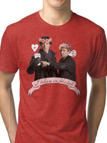 I believe in Johnlock Tri-blend T-Shirt