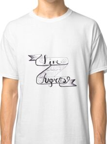 Live Without Regrets Classic T-Shirt