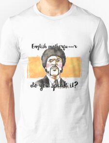 Pulp fiction - Jules Winnfield - English motherfu***r do you speack it? T-Shirt
