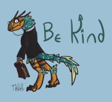 Be Kind by Thunar