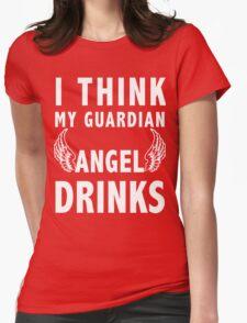 I think my guardian angel drinks (white) T-Shirt