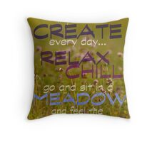 Relax & Chill, Sit in a Meadow Throw Pillow