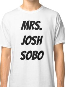 Mrs. Josh Sobo Classic T-Shirt