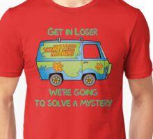Get in loser Unisex T-Shirt