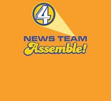 Channel 4 News Team Assemble! (ANCHORMAN) T-Shirt