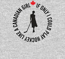 Hockey like a Canadian Girl Hoodie
