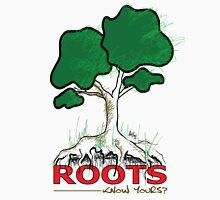 Know Your Roots Unisex T-Shirt