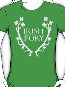 Irish is the fury T-Shirt