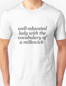 Shamelessly Vulgar Unisex T-Shirt