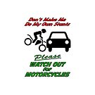 Watch for Motorcycles - icases by KarDanCreations