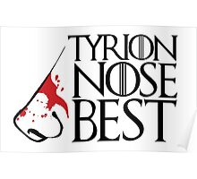 Tyrion Nose Best Poster