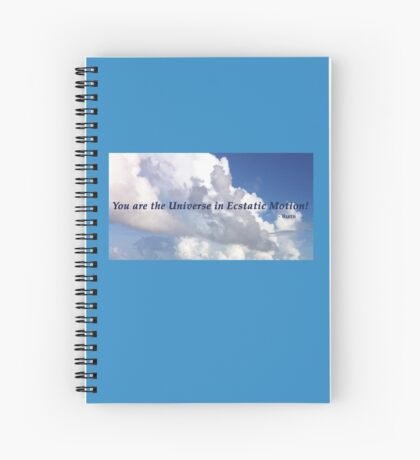 Rumi Quote Ecstatic Universe Spiral Notebook
