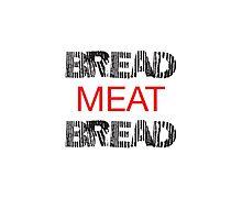 Bread Meat Bread Photographic Print