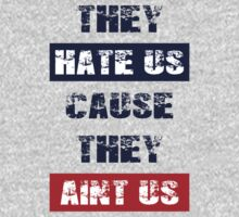 "Patriots Fan ""They Hate Us Cause They Ain't Us"" One Piece - Short Sleeve"