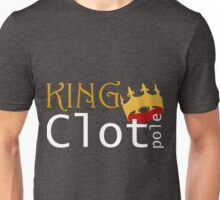 King Clotpole Unisex T-Shirt