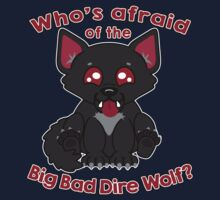 Who's Afraid of the Big Bad Dire Wolf?  Baby Tee