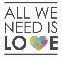 ALL WE NEED IS LOVE Kids Clothes