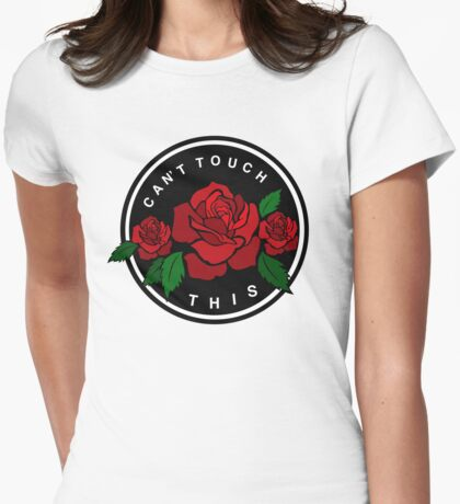 Can't Touch This Womens Fitted T-Shirt