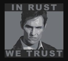 In Rust We Trust - Shirt by EvaEV
