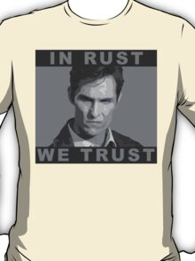 In Rust We Trust - Shirt T-Shirt