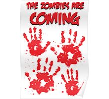 The Zombies Are Coming Poster