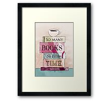 So many books Framed Print